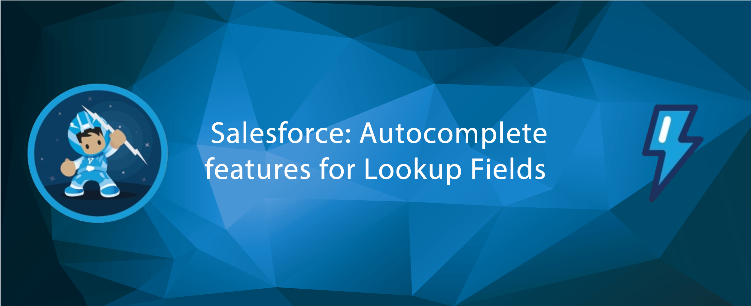 Salesforce: Autocomplete features for Lookup Fields