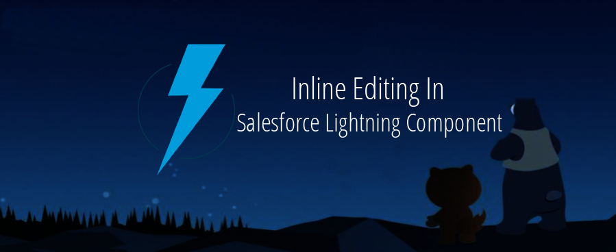 Inline Editing In Salesforce Lightning Component